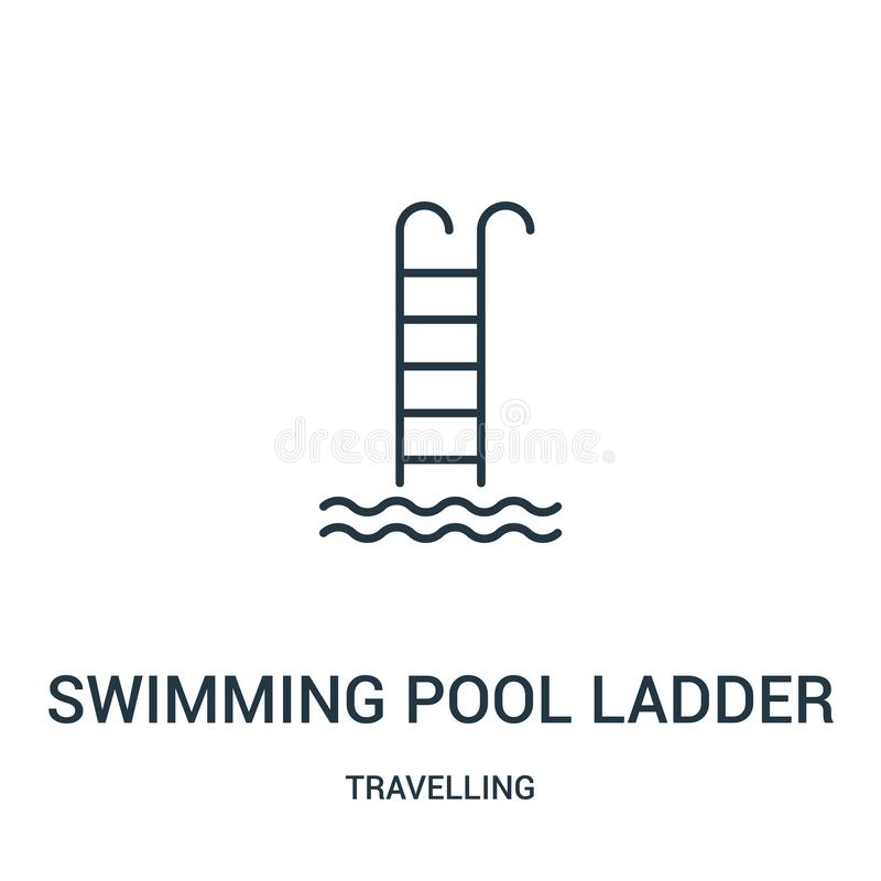 Swimming pool ladder icon vector from travelling collection. Thin line swimming pool ladder outline icon vector illustration. Linear symbol for use on web and vector illustration