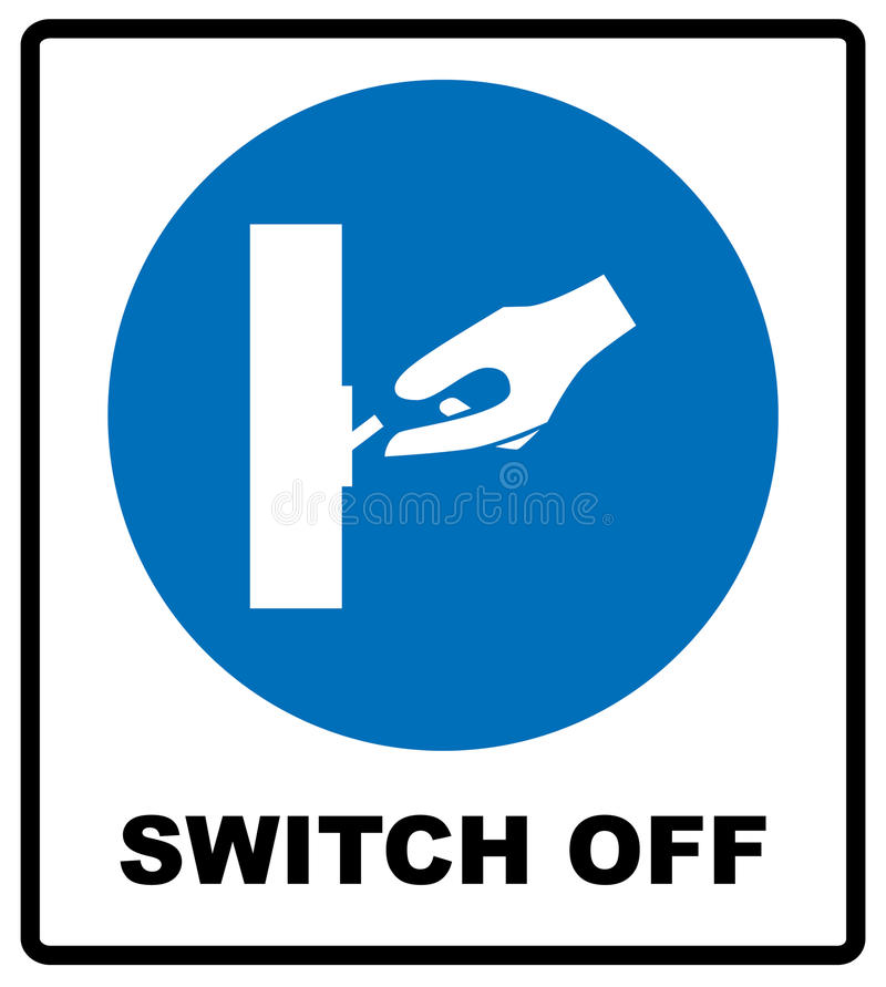 Switch off after use sign. vector illustration