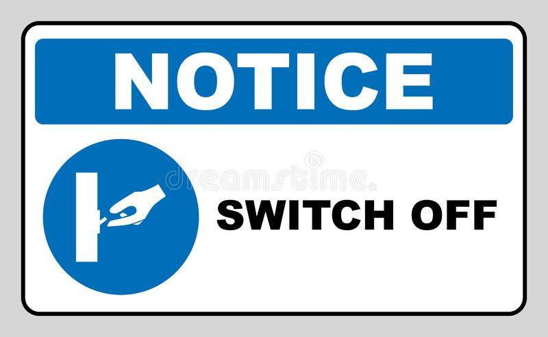 Switch off after use sign. stock illustration