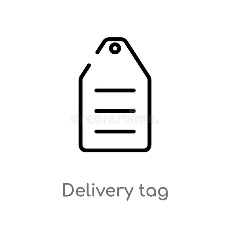 symbol för vektor för översiktsleveransetikett isolerad svart enkel linje beståndsdelillustration från leverans- och logistikbegr royaltyfri illustrationer