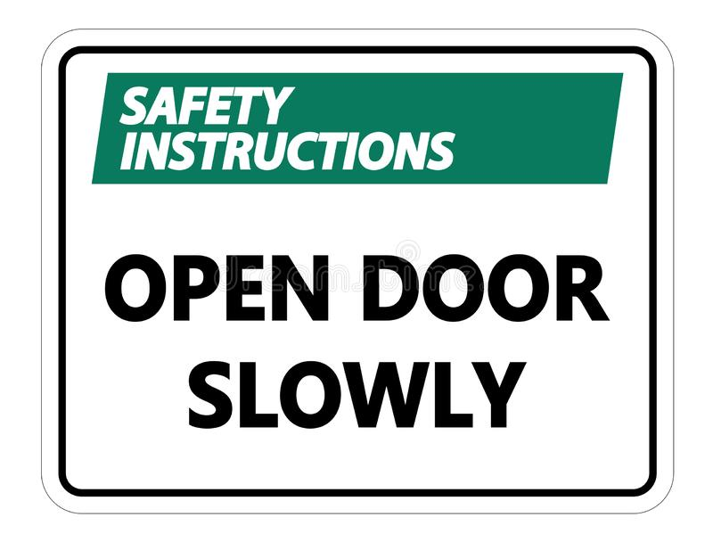 Symbol Safety instructions Open Door Slowly Wall Sign on white background. Safety instructions Open Door Slowly Wall Sign on white background stock illustration