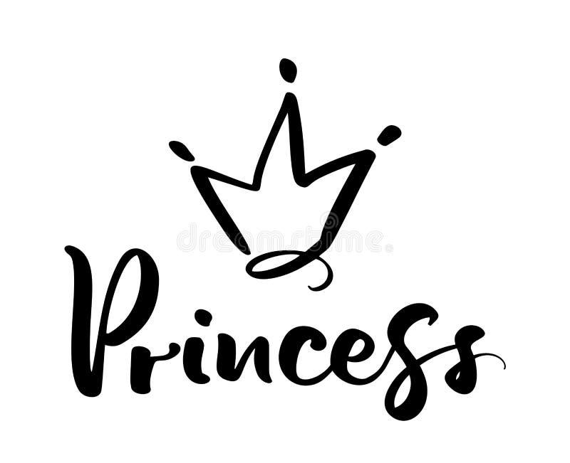 Symbole tiré par la main d'une couronne stylisée et d'une princesse calligraphique de mot Illustration de vecteur d'isolement sur illustration stock