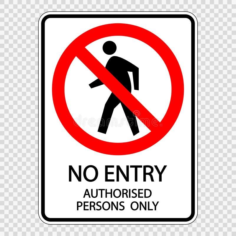 symbool geen ingang erkende slechts personen de vector van het tekenetiket op transparante achtergrond royalty-vrije illustratie