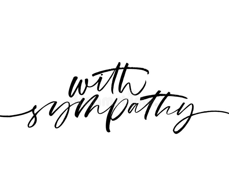 With sympathy phrase. Hand drawn brush style modern calligraphy. stock illustration