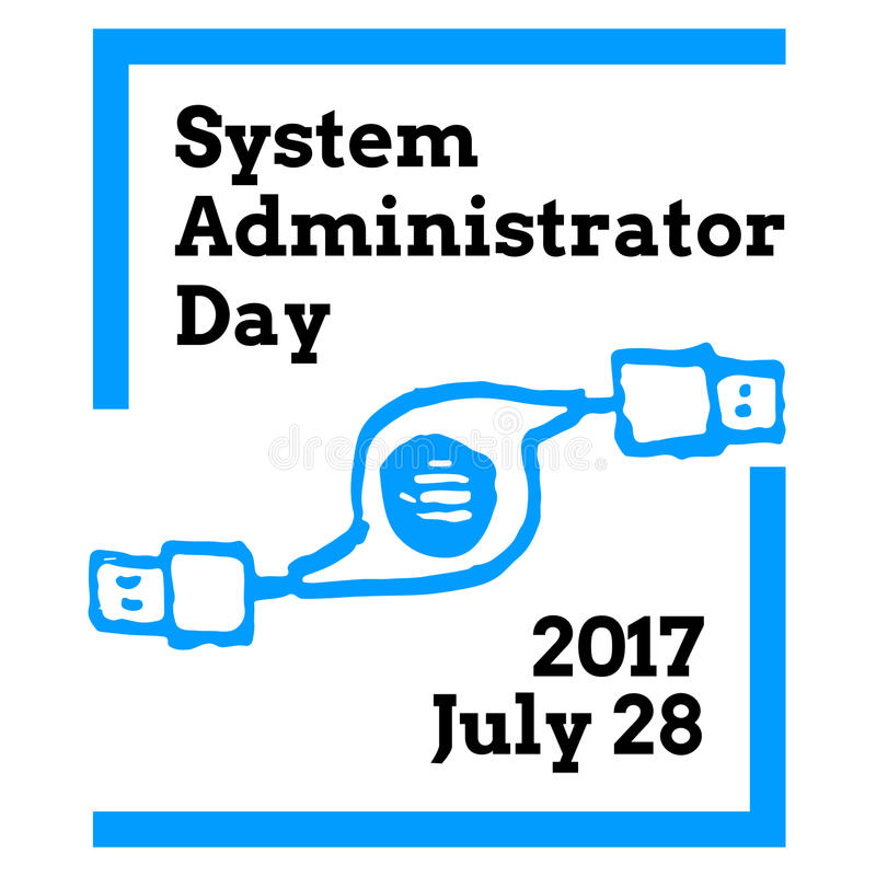 System Administrator Appreciation Day, July. 28 2017, greeting card with usb extension cable on background stock illustration