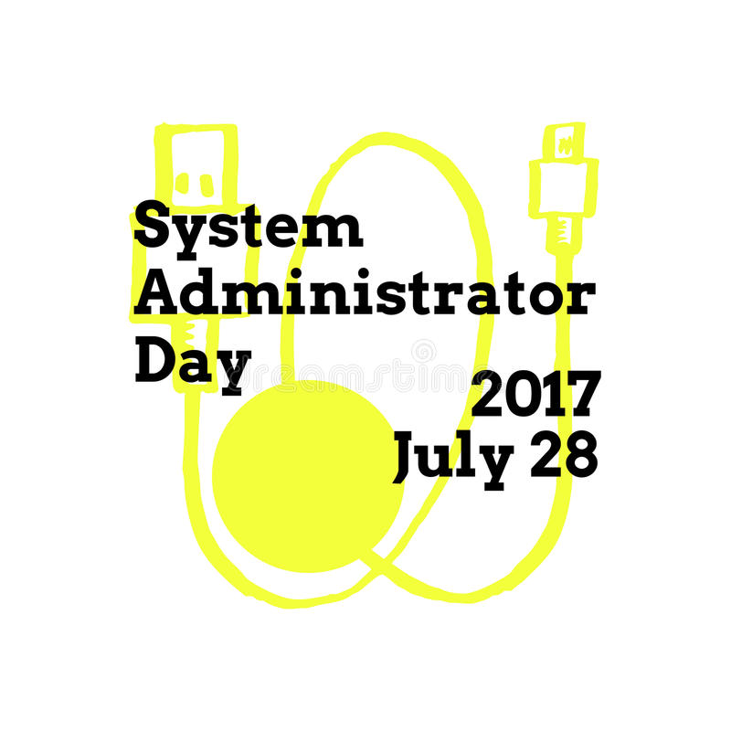 System Administrator Appreciation Day, July. 28 2017, greeting card with usb extension cable on background royalty free illustration