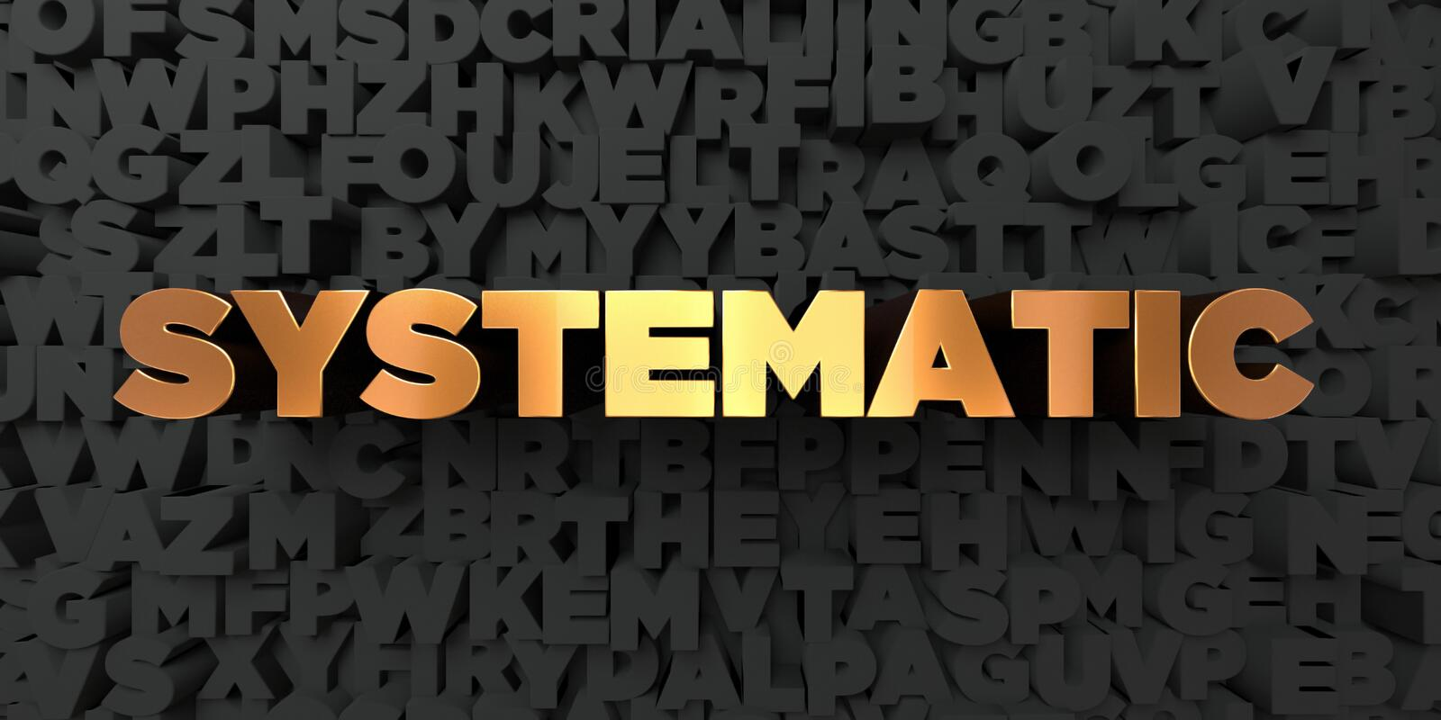 Systematic - Gold text on black background - 3D rendered royalty free stock picture. This image can be used for an online website banner ad or a print postcard vector illustration