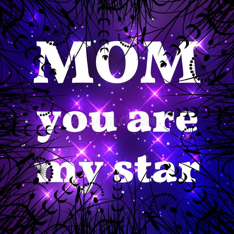 szczęśliwa dzień matka Mama ty jesteś mój gwiazdą ilustracja wektor