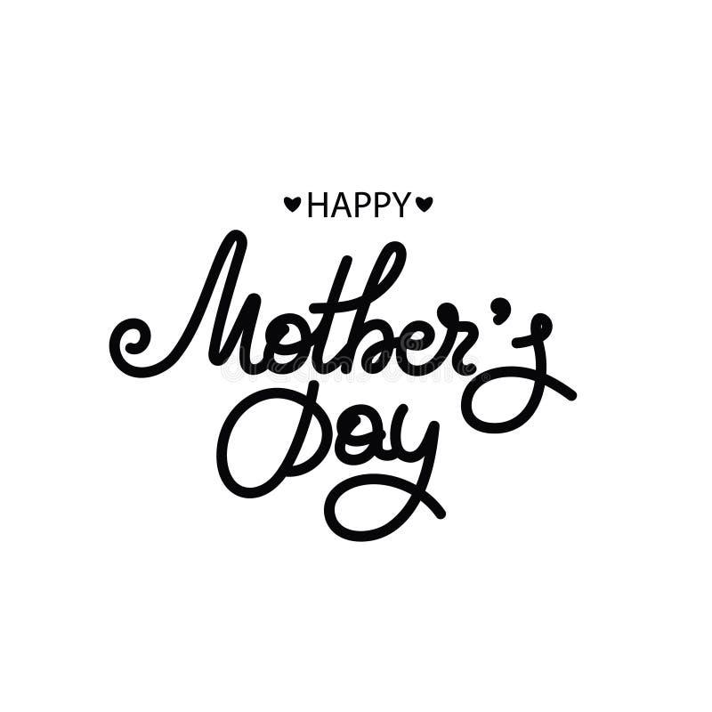szczęśliwa dzień matka s Wakacje mama literowanie Kobiety ` s świętowanie Kaligrafia Prezent dla mamuś royalty ilustracja