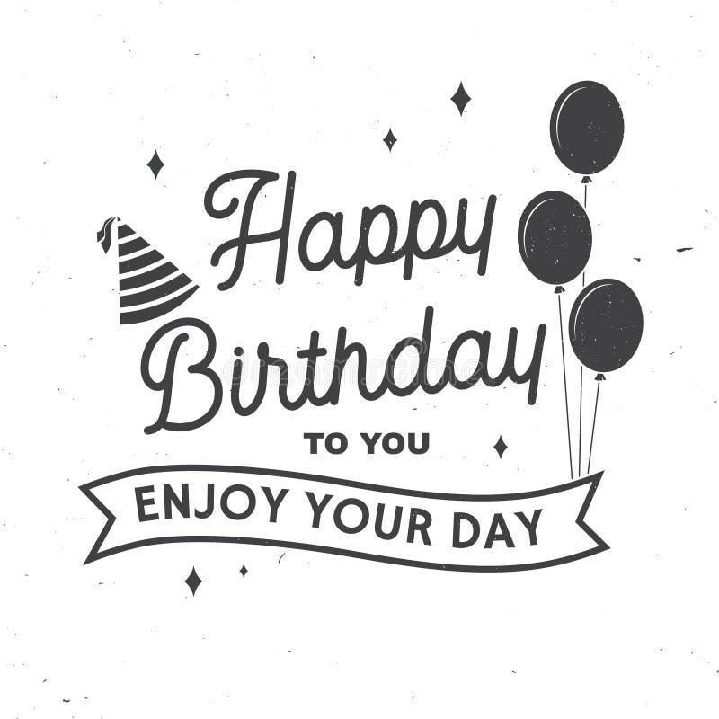 szczęśliwa urodzinowy Cieszy się twój dzień Znaczek, odznaka, karta z wiązką balony i urodzinowy kapelusz, wektor Rocznik ilustracja wektor