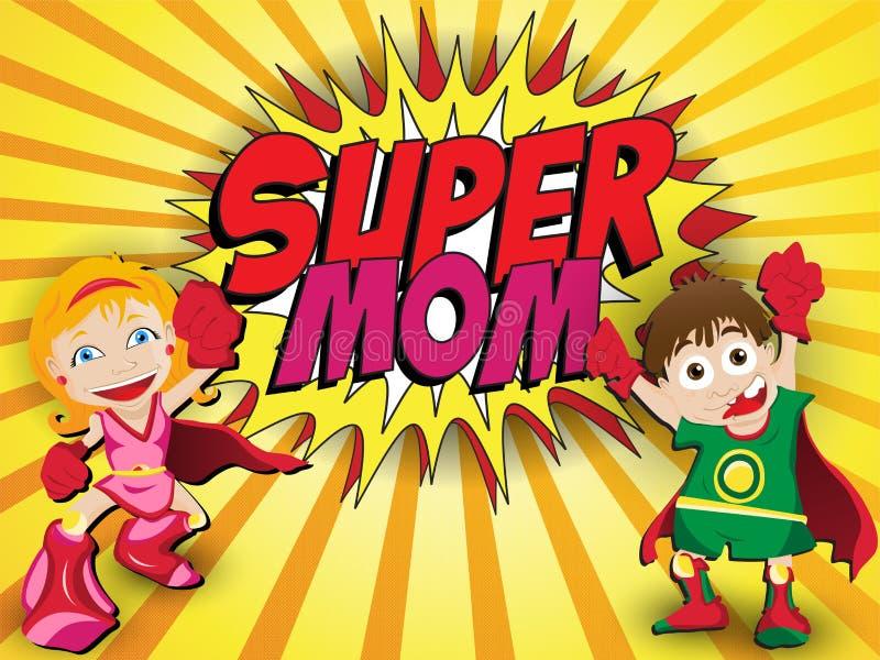Szczęśliwe Macierzystego dnia Super bohatera mamusie ilustracji