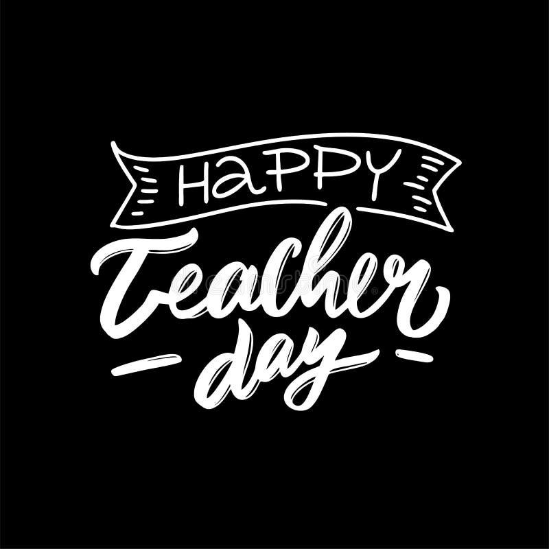 Szczęśliwego nauczyciela dnia wektorowy literowanie Projekt dla kartki z pozdrowieniami, logo, ogólnospołeczni środki ilustracja wektor