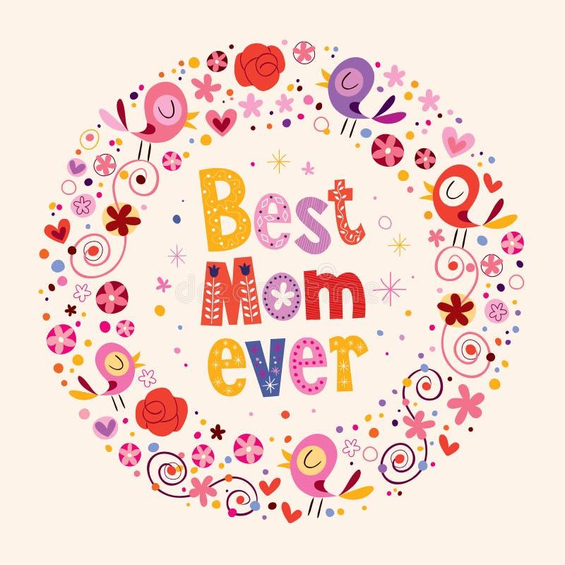 Szczęśliwej matka dnia karty Najlepszy mama Kiedykolwiek ilustracja wektor