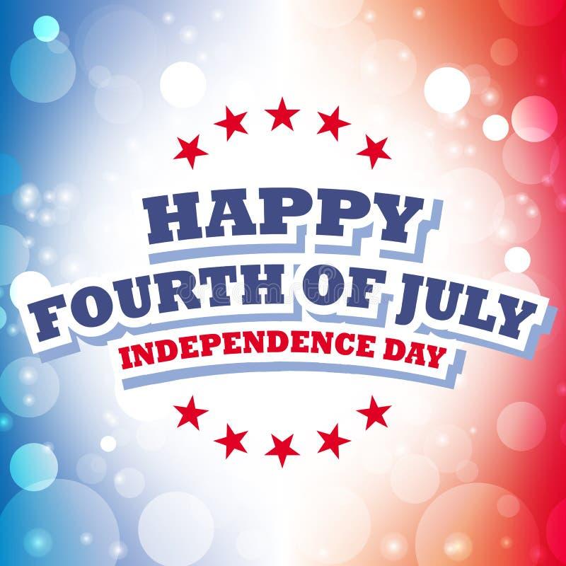 Szczęśliwy czwarty Lipiec - dzień niepodległości ilustracja wektor