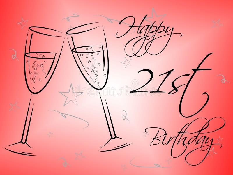 Szczęśliwy Dwadzieścia Pierwszy Wskazuje świętowań gratulowanie I przyjęcia ilustracja wektor