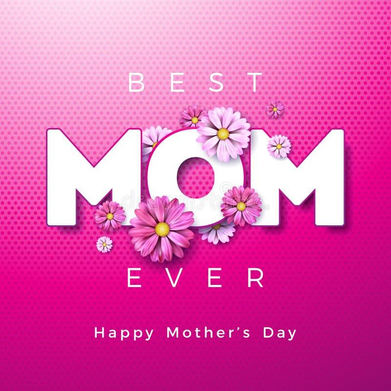 Szczęśliwy matka dnia kartka z pozdrowieniami projekt z kwiatem i Najlepszy mama Kiedykolwiek typograficzni elementy na różowym t ilustracja wektor