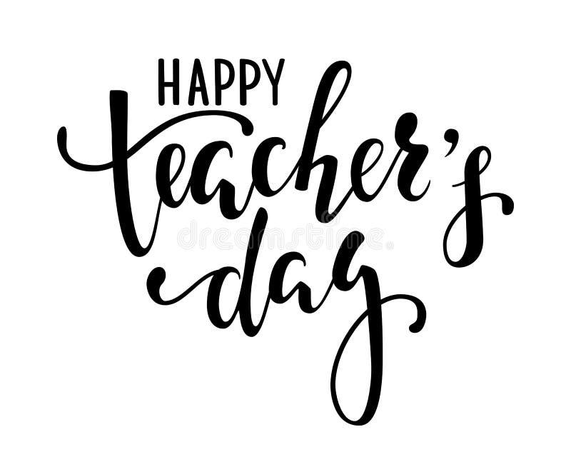 Szczęśliwy nauczyciela ` s dzień Ręka rysujący szczotkarski pióra literowanie odizolowywający ilustracja wektor