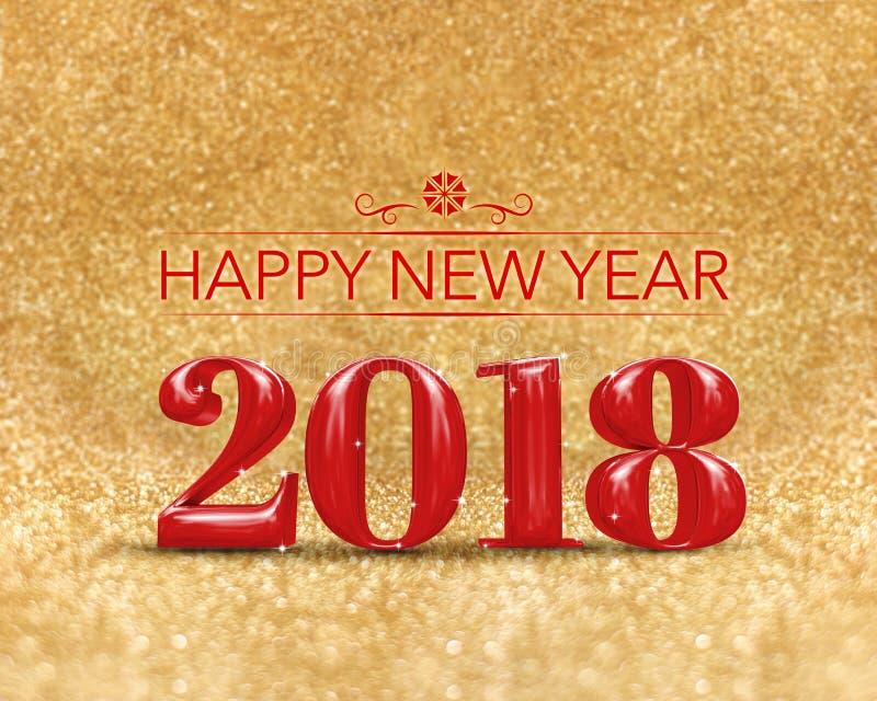 Szczęśliwy nowy rok 2018 & x28; 3d x29 rendering&; czerwony kolor przy złotym lśnieniem royalty ilustracja