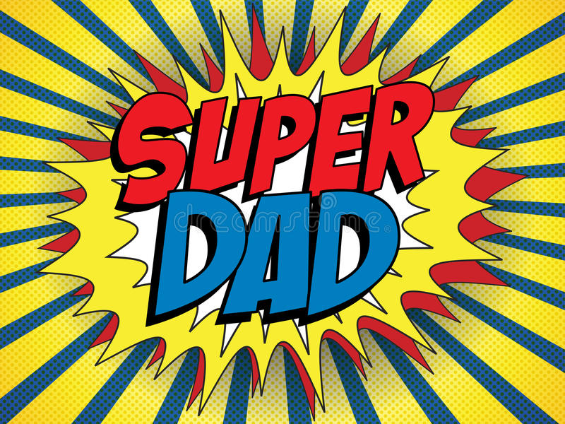 Szczęśliwy ojca dnia Super bohatera tata royalty ilustracja