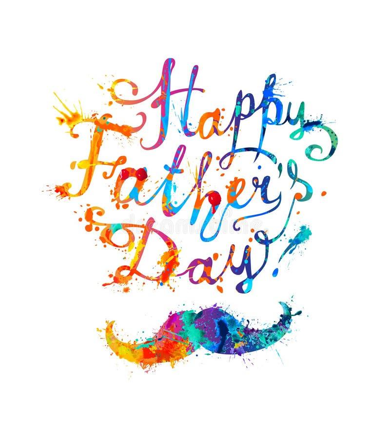 Szczęśliwy ojca ` s dzień! Literowanie i wąsy Akwareli pluśnięcia pa royalty ilustracja