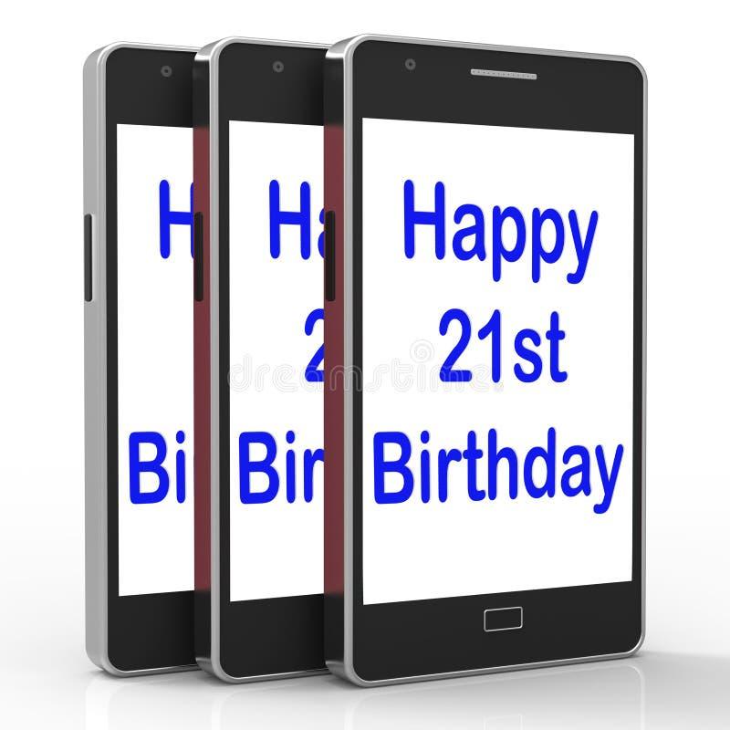 Szczęśliwy 21st Urodzinowy Smartphone Pokazuje gratulowanie Na Dwadzieścia Dalej royalty ilustracja