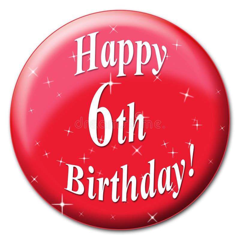 Szczęśliwy szóstego urodziny Wskazuje odświętności szczęście I gratulacje ilustracji