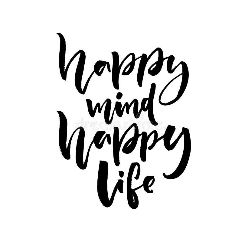 Szczęśliwy umysł, szczęśliwy życie Pozytyw mówi o szczęściu i stylu życia Szczotkarski literowanie wycena projekt ilustracji