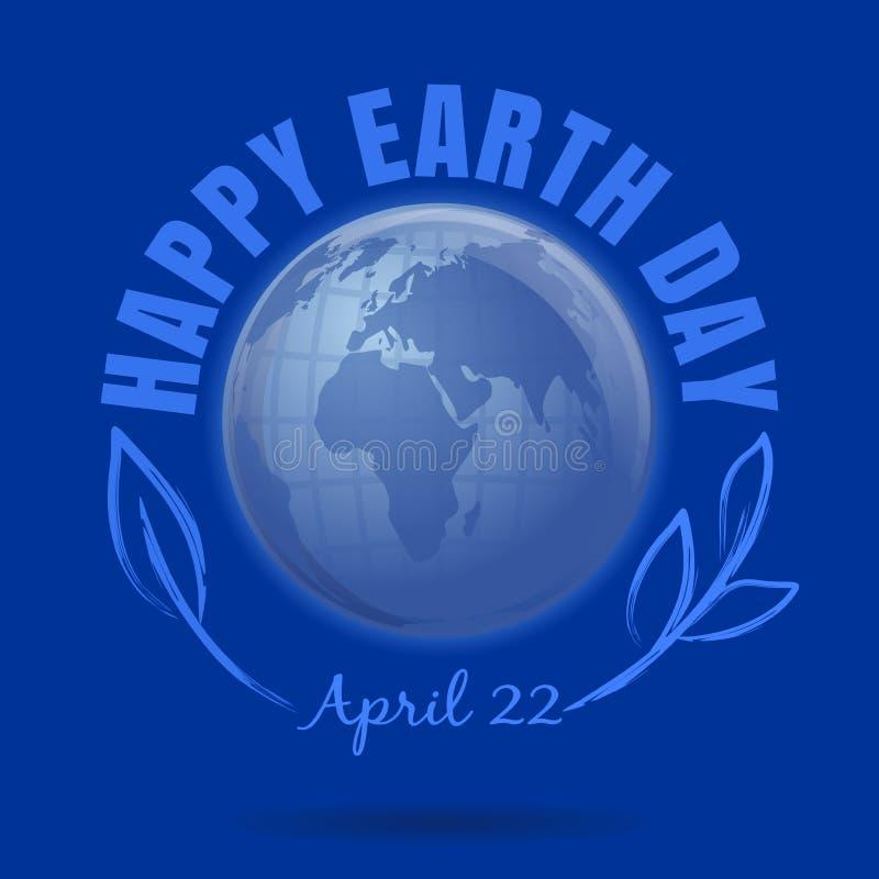 Szczęśliwy Ziemski dzień Kwiecień 22 Ziemskiego dnia plakat z ziemskim kuli ziemskiej sym royalty ilustracja