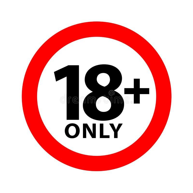 18 szyldowy ostrzegawczy symbol odizolowywający na białym tle nad 18 plus tylko cenzurujący, osiemnaście dorosłego pełnolet royalty ilustracja