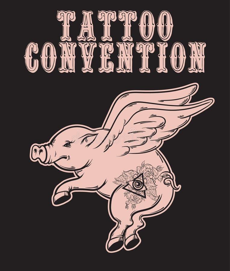 Tätowierungsvereinbarung Vector Plakat mit Hand gezeichneter Illustration des Fliegenschweins mit Tätowierungen vektor abbildung