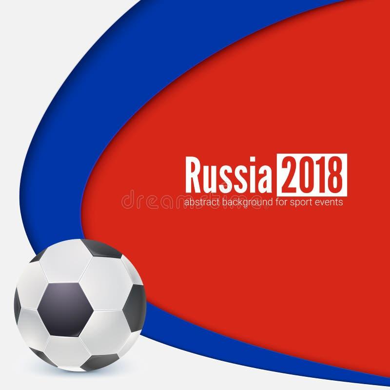 Tło futbol lub piłka nożna 2018 światowych mistrzostw filiżanek Plakat z piłką i Rosja flaga barwi tło wektor royalty ilustracja
