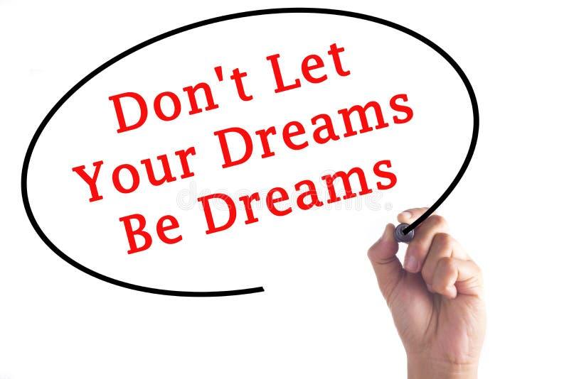 ` T för handhandstiluniversitetsläraren lät dina drömmar vara drömmar på genomskinlig galt royaltyfria bilder