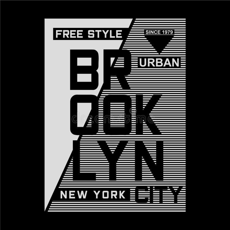T libero di progettazione di tipografia di Brooklyn di stile per la maglietta royalty illustrazione gratis