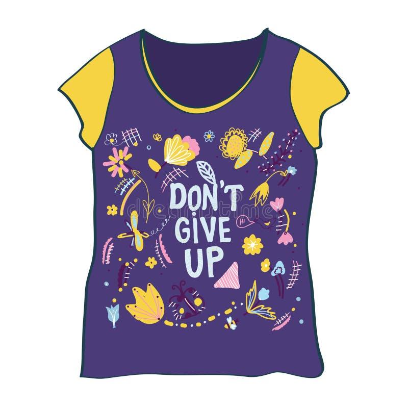 T-Shirt Design mit don& x27; t geben Motivation und Blumen auf stock abbildung