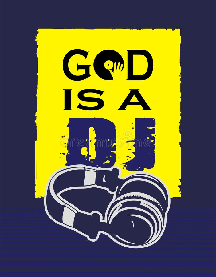 T shirt god is a DJ. T-shirt design for techno maniacs vector illustration