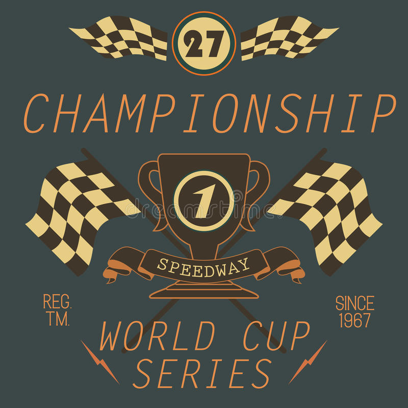 T-shirt Printing design, typography graphics, Speedway championship word cup series vector illustration Badge Applique Label.  royalty free illustration