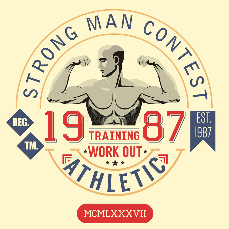 T-shirt Printing design, typography graphics, strong man contest, trening and work out vector illustration Badge Applique Label.  stock illustration