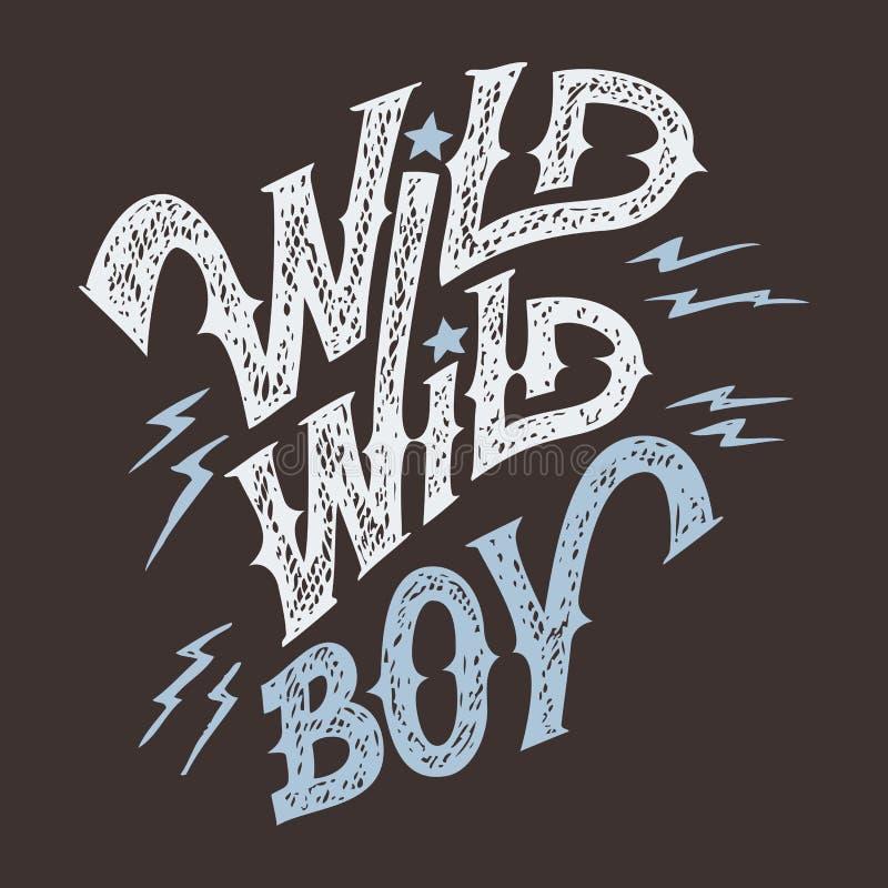 T-shirt selvagem selvagem da mão-rotulação do menino ilustração royalty free