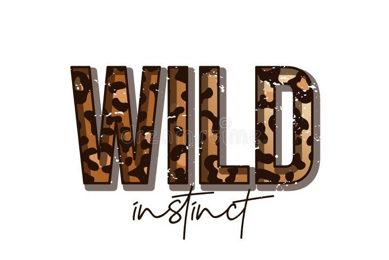 T-tröjadesign med leopardtrycket Slogant-skjorta med leopardhudtextur och idérik typografi royaltyfri illustrationer