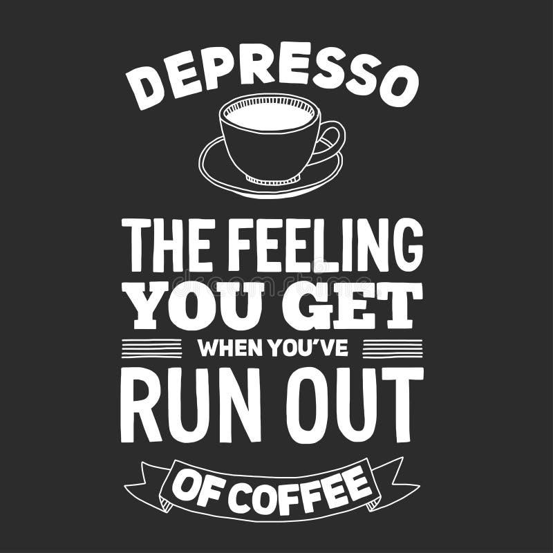 Tableau noir avec la citation au sujet du café illustration libre de droits