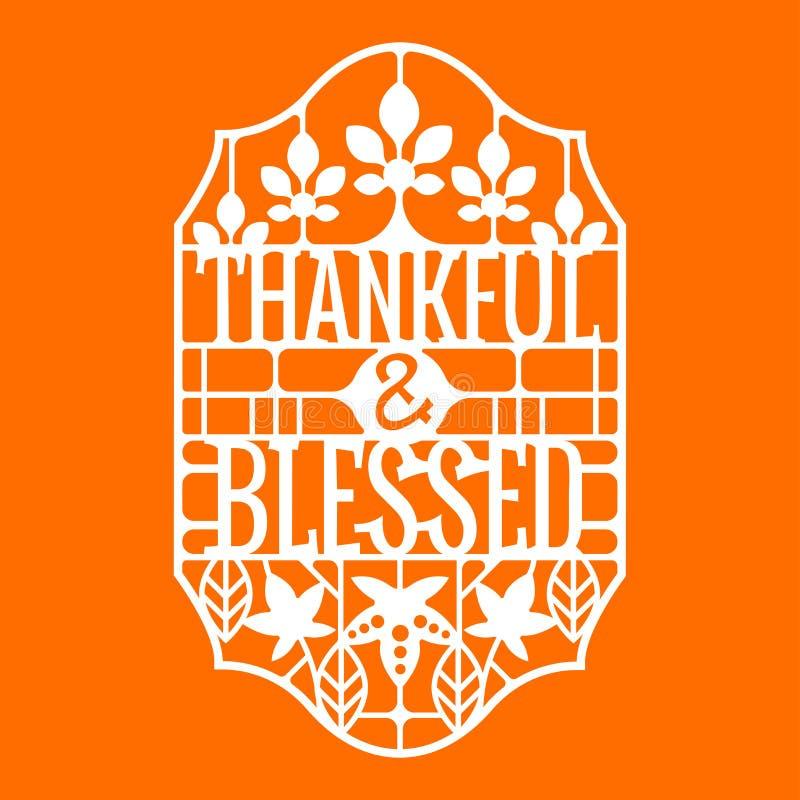 Tacksamt och välsignat uttryck Tacks?gelsecitationstecken Design för inbjudan- eller Autumn Holiday Celebration Cutting Paper kon vektor illustrationer