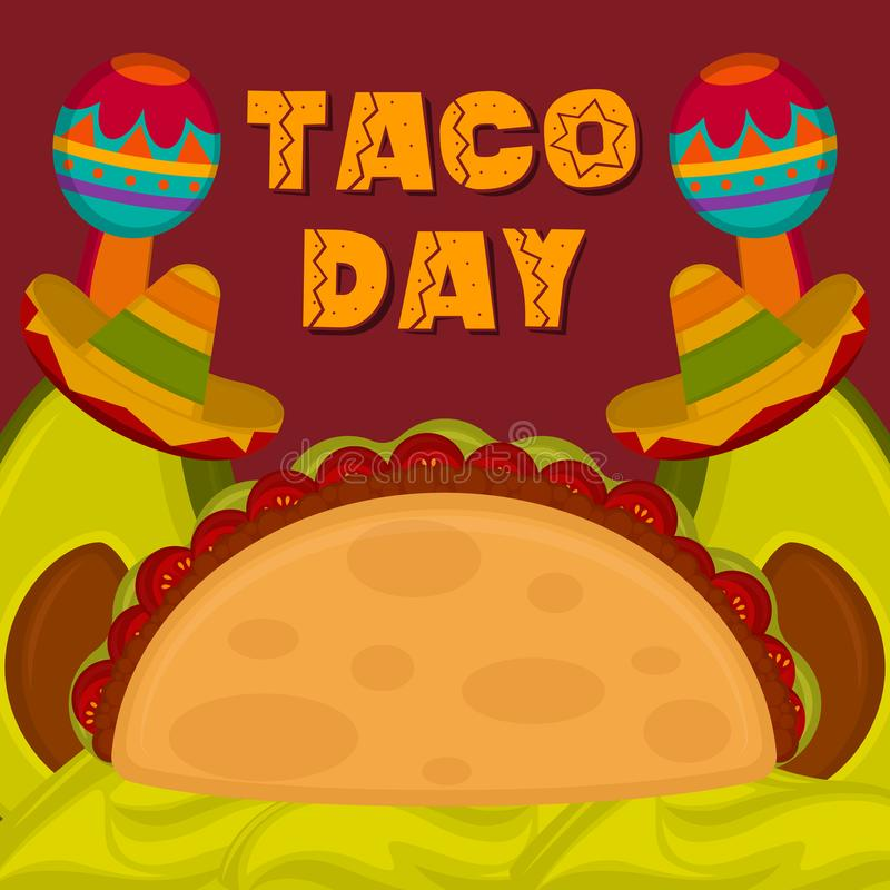 Taco day poster. Taco with guacamole, traditional mexican hats and maracas - Vector illustration royalty free illustration