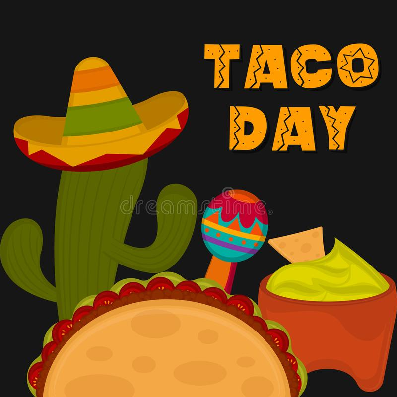 Taco day poster. Taco, maraca, guacamole nad cactus with a hat - Vector illustration vector illustration