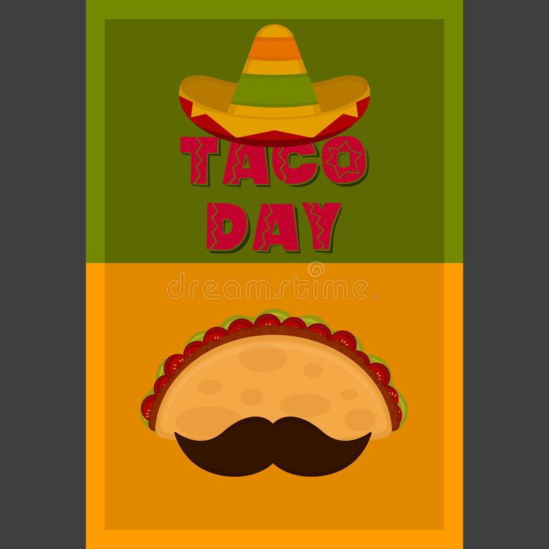 Taco day poster. Taco with a moustache and traditional mexican hat - Vector illustration stock illustration