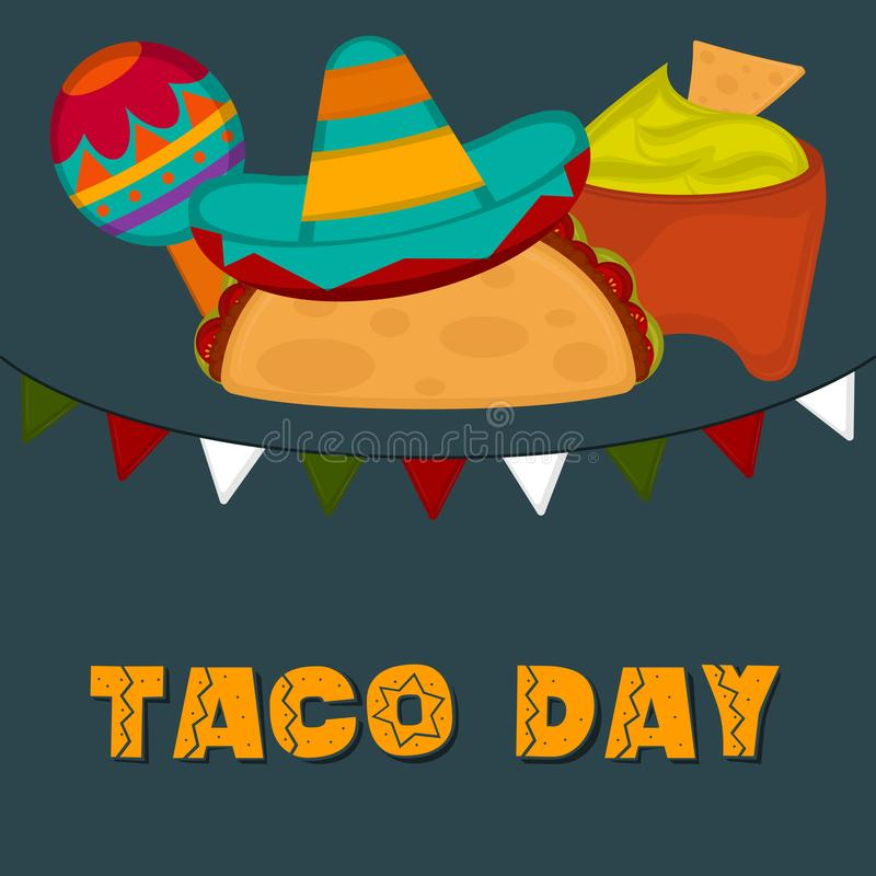 Taco day poster. Taco with a traditional mexican hat, maraca and guacamole pot - Vector illustration vector illustration