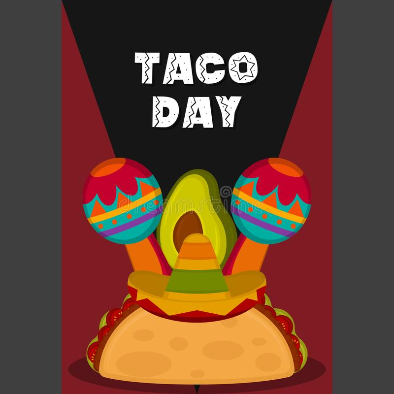 Taco day poster. Taco with a traditional mexican hat, maracas and avocado - Vector illustration vector illustration