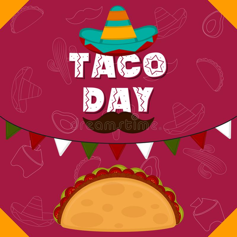 Taco day poster. Taco with a traditional mexicna hat - Vector illustration royalty free illustration