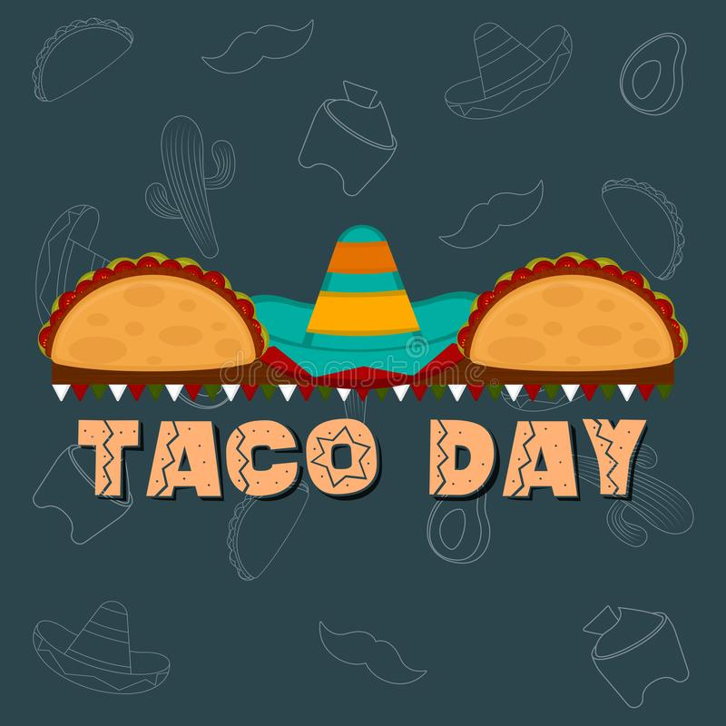 Taco day poster. Tacos with a traditional mexican hat - Vector illustration vector illustration