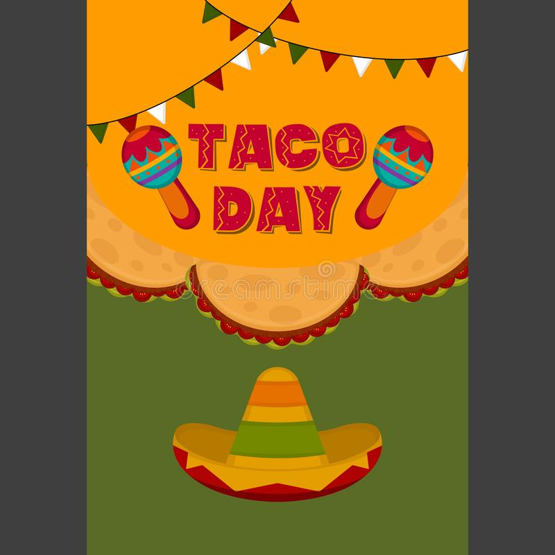 Taco day poster. Traditional mexican hat and maracas - Vector illustration royalty free illustration