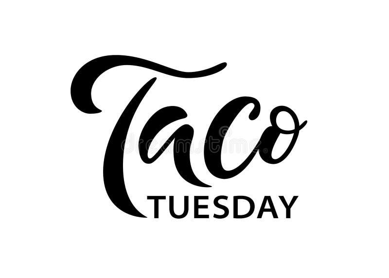 Tacodinsdag Vector illustratie Grafische ptint van het bevorderingsteken Traditionele Mexicaanse Keuken Hand getrokken tekstemble vector illustratie